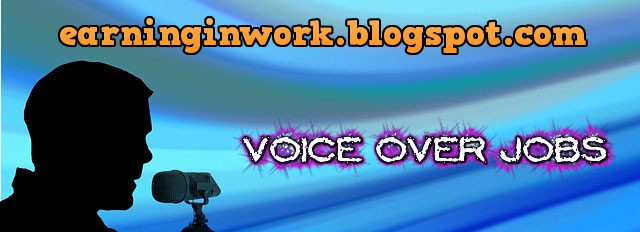voice over jobs,earn by voice